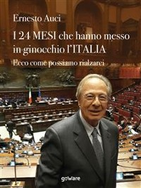 Cover I 24 mesi che hanno messo in ginocchio l'Italia. Ecco come possiamo rialzarci