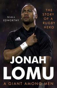 Cover Jonah Lomu, A Giant Among Men