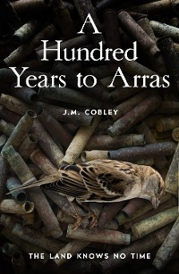 Cover A Hundred Years to Arras