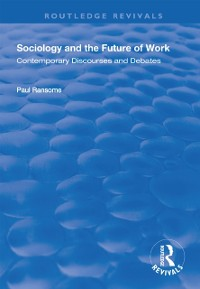 Cover Sociology and the Future of Work