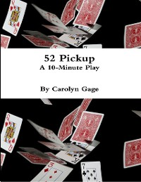 Cover 52 Pickup : A 10 - Minute Play
