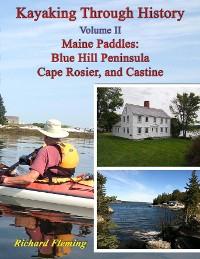 Cover Kayaking Through History - Volume II - Maine Paddles