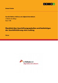 Cover Überblick über Geschäftseigenschaften und Rechtsfolgen der Geschäftsführung ohne Auftrag