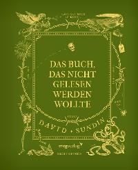 Cover Das Buch, das nicht gelesen werden wollte