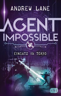 Cover AGENT IMPOSSIBLE - Einsatz in Tokio