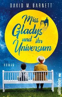 Cover Miss Gladys und ihr Universum