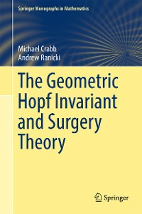 Cover The Geometric Hopf Invariant and Surgery Theory