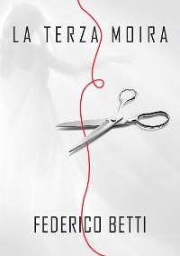 Cover La terza Moira