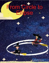 Cover From Circle to Ellipse
