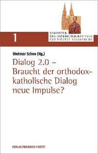 Cover Dialog 2. - Braucht der orthodox-christliche Dialog neue Impulse?