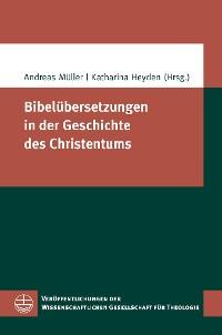 Cover Bibelübersetzungen in der Geschichte des Christentums