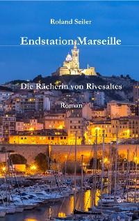 Cover Endstation Marseille