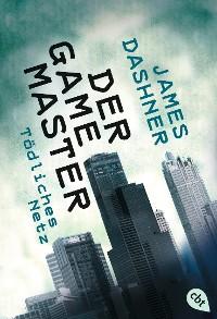 Cover Der Game Master - Tödliches Netz
