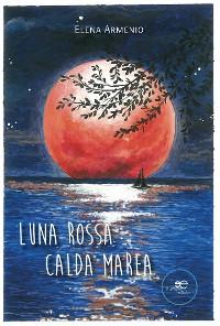 Cover Luna rossa - Calda marea