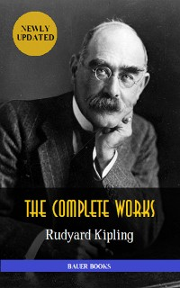 Cover Rudyard Kipling: Complete Works (Illustrated)