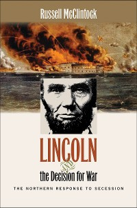 Cover Lincoln and the Decision for War
