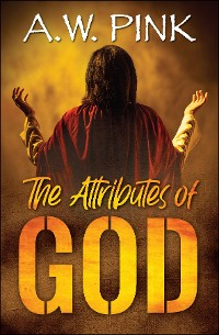 Cover The Attributes of God