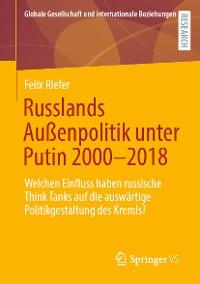 Cover Russlands Außenpolitik unter Putin 2000–2018
