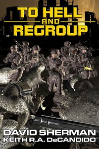 Cover To Hell and Regroup