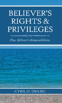 Cover Believer'S Rights & Privileges