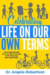 Cover Celebrating Life On Our Own Terms