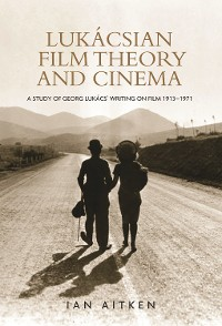 Cover Lukácsian film theory and cinema