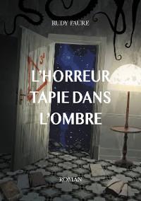 Cover L'horreur tapie dans l'ombre