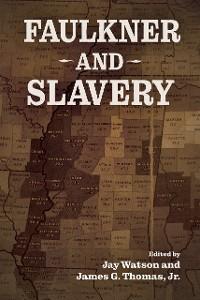 Cover Faulkner and Slavery