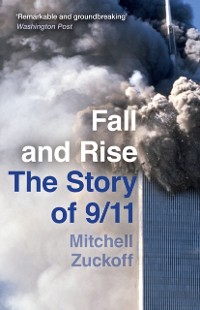Cover Fall and Rise: The Story of 9/11