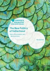 Cover The New Politics of Fatherhood