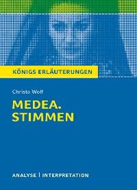 Cover Medea. Stimmen von Christa Wolf. Königs Erläuterungen.