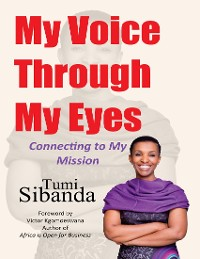 Cover My Voice Through My Eyes: Connecting to My Mission