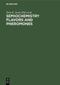Cover Semiochemistry Flavors and Pheromones