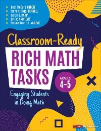 Cover Classroom-Ready Rich Math Tasks, Grades 4-5