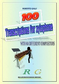 Cover 100 Transcriptions for xylophone