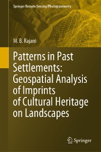 Cover Patterns in Past Settlements: Geospatial Analysis of Imprints of Cultural Heritage on Landscapes