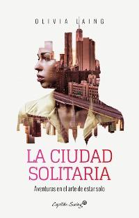 Cover La ciudad solitaria