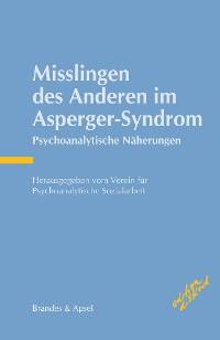 Cover Misslingen des Anderen im Asperger-Syndrom