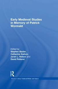 Cover Early Medieval Studies in Memory of Patrick Wormald