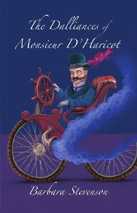 Cover The Dalliances of Monsieur D'Haricot