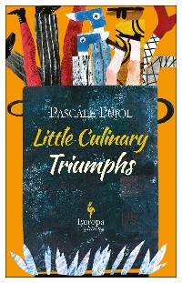 Cover Little Culinary Triumphs