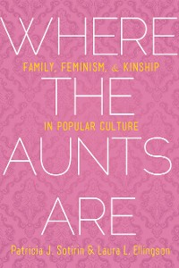 Cover Where the Aunts Are