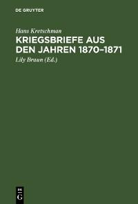 Cover Kriegsbriefe aus den Jahren 1870–1871