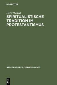 Cover Spiritualistische Tradition im Protestantismus