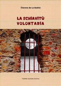 Cover La schiavitù volontaria