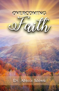 Cover Overcoming Faith