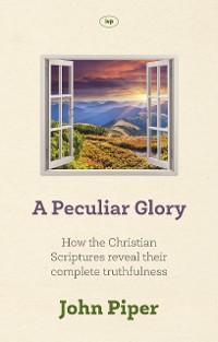 Cover A Peculiar Glory