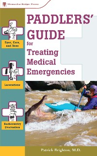 Cover Paddlers' Guide to Treating Medical Emergencies
