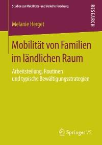 Cover Mobilität von Familien im ländlichen Raum