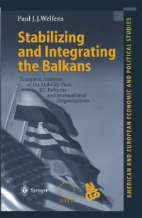 Cover Stabilizing and Integrating the Balkans